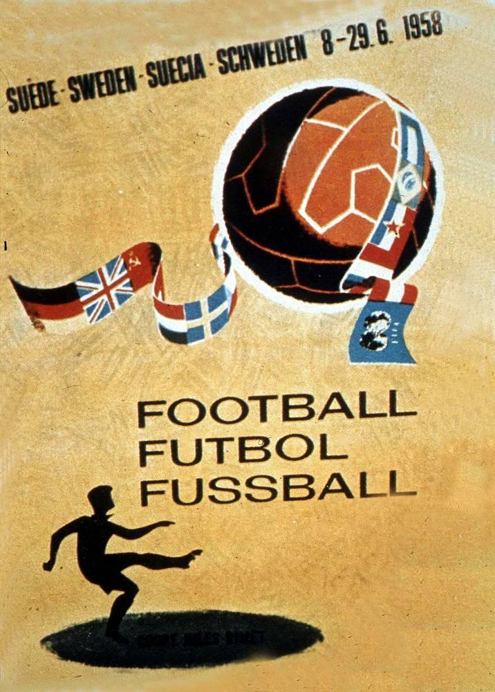 Плакат ЧМ-1958 в Швеции. Первый титул в истории завоевала сборная Бразилии, победившая команду Швеции - 5:2