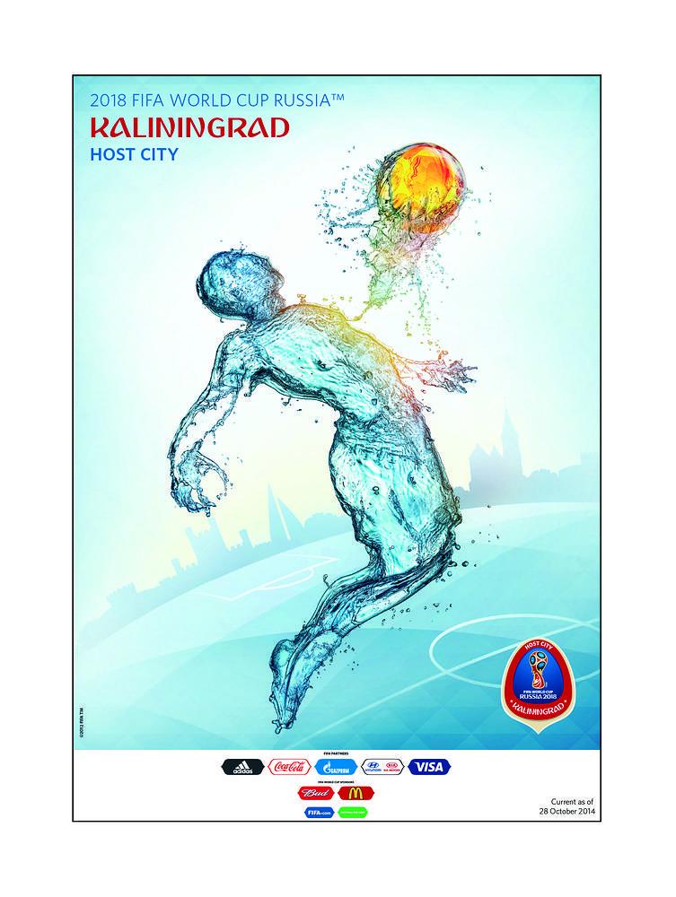 Калининград. В центре плаката - фигура футболиста, состоящая из воды. Он принимает на грудь футбольный мяч, сделанный из янтаря - еще одного символа Балтики